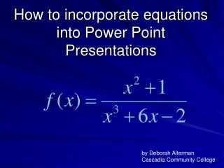 How to incorporate equations into Power Point Presentations