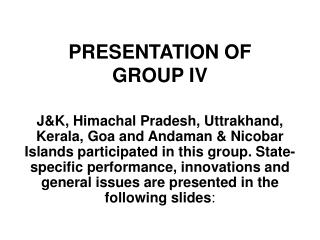 PRESENTATION OF  GROUP IV