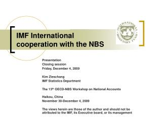 IMF International cooperation with the NBS