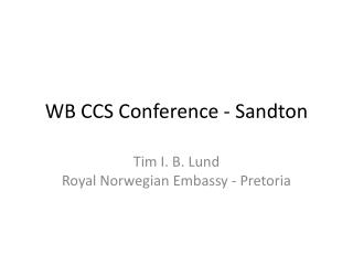WB CCS Conference - Sandton