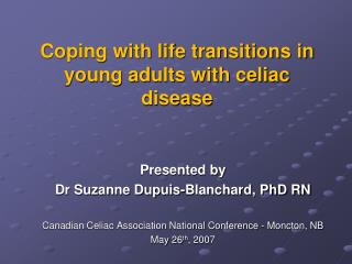 Coping with life transitions in young adults with celiac disease
