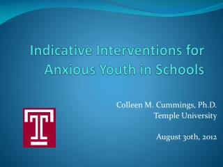 Indicative Interventions for Anxious Youth in Schools