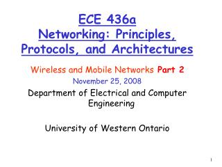 ECE 436a Networking: Principles, Protocols, and Architectures