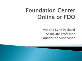 Foundation Center Online or FDO