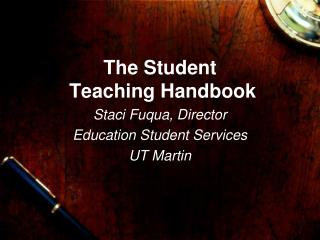 The Student  Teaching Handbook