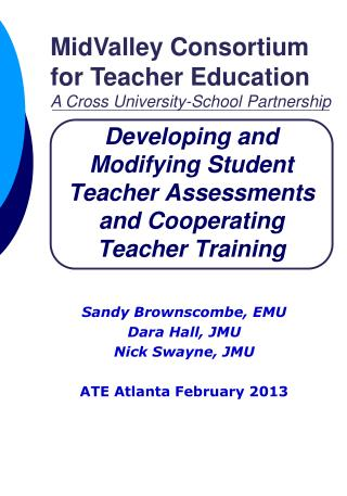Developing and Modifying Student Teacher Assessments and Cooperating Teacher Training