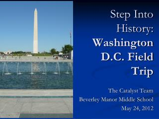 Step Into History: Washington D.C. Field Trip
