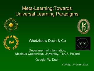 Meta-Learning : Towards  Universal  Learning Paradigms