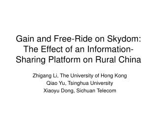 Gain and Free-Ride on Skydom: The Effect of an Information-Sharing Platform on Rural China