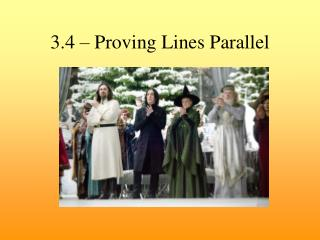 3.4 – Proving Lines Parallel
