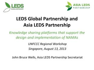 LEDS Global  Partnership and  Asia LEDS Partnership Knowledge sharing platforms that support the design  and implementat