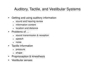Auditory, Tactile, and Vestibular Systems