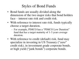 Styles of Bond Funds