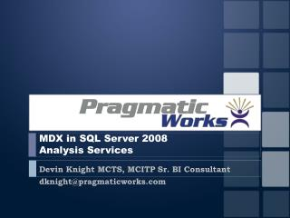 MDX in SQL Server 2008  Analysis Services