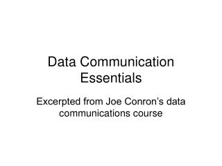 Data Communication Essentials
