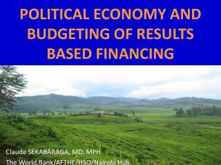 POLITICAL ECONOMY AND BUDGETING OF RESULTS BASED FINANCING