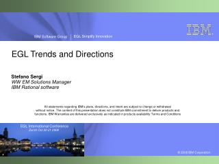 EGL Trends and Directions