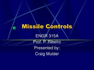 Missile Controls