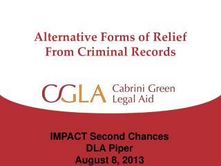 Alternative Forms of Relief From Criminal Records