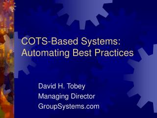 COTS-Based Systems: Automating Best Practices