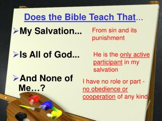 Does the Bible Teach That ...