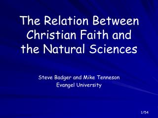 The Relation Between Christian Faith and the Natural Sciences