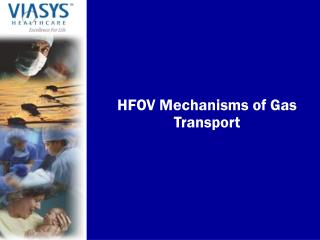 HFOV Mechanisms of Gas Transport