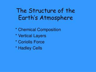 The Structure of the Earth's Atmosphere