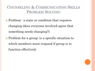 Counseling & Communication Skills Problem Solving