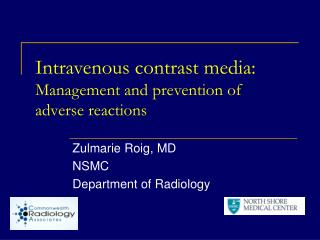 Intravenous contrast media: Management and prevention of adverse reactions