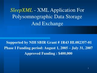 SleepXML  - XML Application For Polysomnographic Data Storage And Exchange