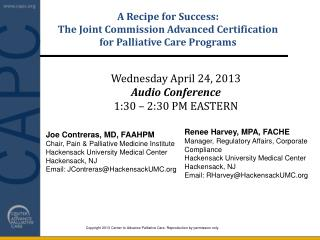 A  Recipe  for  Success: The Joint Commission Advanced Certification  for  Palliative Care Programs