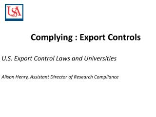 Complying : Export  Controls