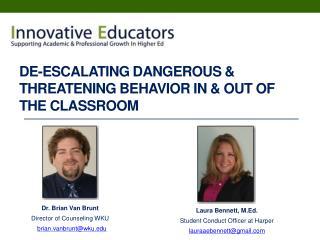 De-escalating Dangerous & Threatening Behavior In & Out Of The Classroom