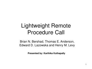 Lightweight Remote Procedure Call