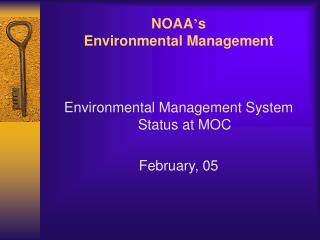 NOAA ' s  Environmental Management