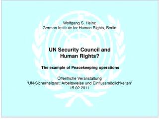 Wolfgang S. Heinz German Institute for Human Rights, Berlin