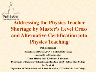 Addressing the Physics Teacher Shortage by Master's Level Cross and Alternative Certification into Physics Teaching