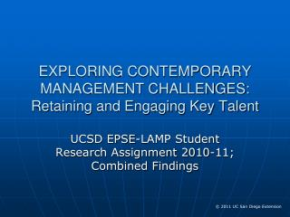 EXPLORING CONTEMPORARY MANAGEMENT CHALLENGES: Retaining and Engaging Key Talent
