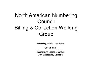 North American Numbering Council Billing & Collection Working Group