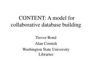 CONTENT: A model for collaborative database building