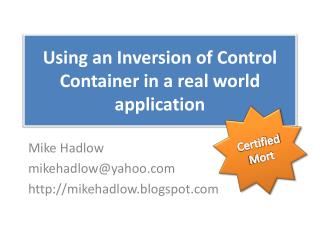 Using an Inversion of Control Container in a real world application