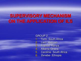 SUPERVISORY MECHANISM ON THE APPLICATION OF ILS