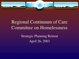 Regional Continuum of Care Committee on Homelessness