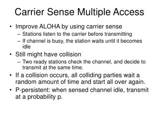 Carrier Sense Multiple Access