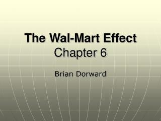 The Wal-Mart Effect Chapter 6