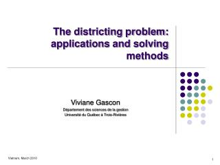 The districting problem: applications and solving methods