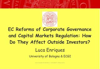EC Reforms of Corporate Governance and Capital Markets Regulation: How Do They Affect Outside Investors?