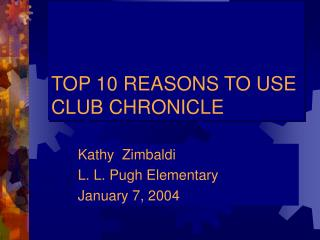 TOP 10 REASONS TO USE CLUB CHRONICLE