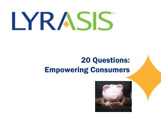 20 Questions: Empowering Consumers